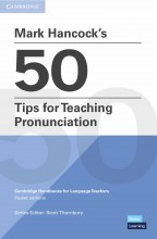 Mark Hancock's 50 Tips for Pronunciation Teaching - hancockmcdonald.com/books/titles/mark-hancocks-50-tips-pronunciation-teaching