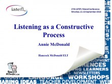 Listening as a Constructive Process - hancockmcdonald.com/talks/listening-constructive-process-0