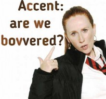 Accent: are we bovvered? - hancockmcdonald.com/talks/accent-are-we-bovvered