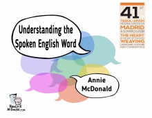 Understanding the Spoken Word - hancockmcdonald.com/talks/understanding-spoken-word