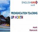 Mark Hancock's talk Pronunciation Teaching up North