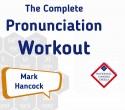 Mark Hancock The Complete Pronunciation Workout Ede