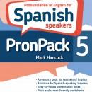 PronPack 5: Pronunciation of English for Spanish Speakers - hancockmcdonald.com/books/titles/pronpack-5-pronunciation-english-spanish-speakers