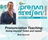 Pronunciation Teaching: Beyond Listen and Repeat - hancockmcdonald.com/talks/pronunciation-teaching-beyond-listen-and-repeat