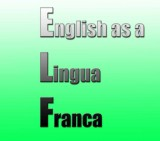 English as a Lingua Franca - hancockmcdonald.com/talks/english-lingua-franca