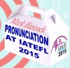 Pronunciation at IATEFL 2015 - some reflections - hancockmcdonald.com/blog/pronunciation-iatefl-2015-some-reflections